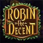 Robin The Decent